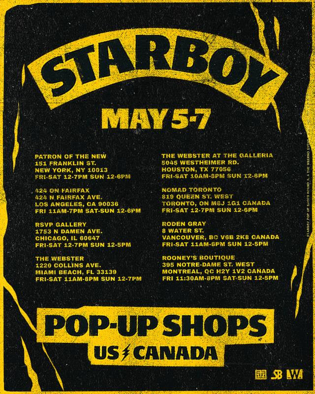 Weeknd Pop up shops